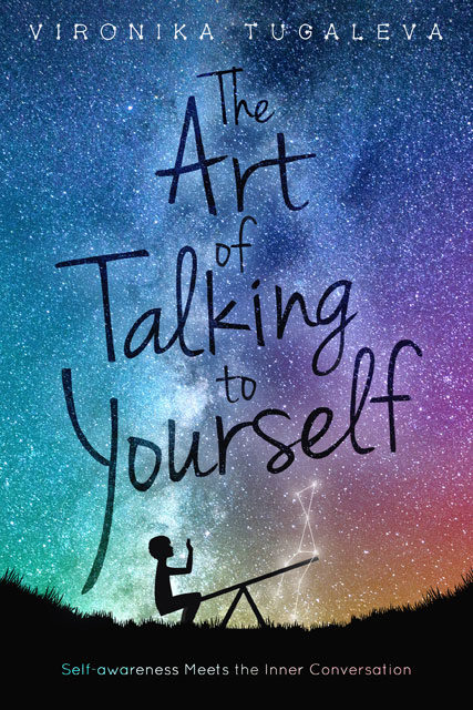 Cover of The Art of Talking to Yourself by Vironika Tugaleva