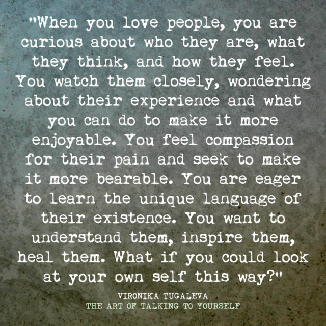 What if you could love yourself as you love others?
